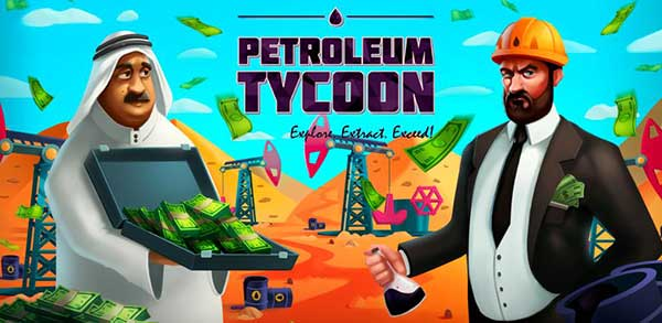 Idle Oil Tycoon Mod Apk 4.0.10 (Unlimited Money) Android